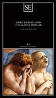 La malattia mortale Ebook di  Søren Kierkegaard