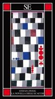 La novella degli scacchi Ebook di  Stefan Zweig