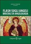Flash sugli angeli, briciole di angeologia Libro di  Marcello Stanzione
