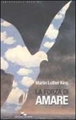 La forza di amare Libro di  Martin Luther King