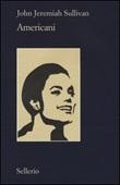 Americani Libro di  John Jeremiah Sullivan