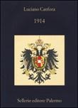 1914 Libro di  Luciano Canfora