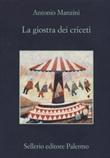 La giostra dei criceti Libro di  Antonio Manzini