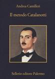 Il metodo Catalanotti Libro di  Andrea Camilleri