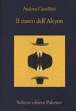 Il cuoco dell'Alcyon Libro di  Andrea Camilleri