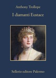 I diamanti di Eustace Ebook di  Anthony Trollope