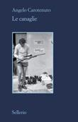 Le canaglie Ebook di  A. Carotenuto