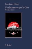 Una lenta nave per la Cina. Murakami RMX Ebook di  Hideo Furukawa