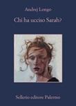 Chi ha ucciso Sarah? Ebook di  Andrej Longo