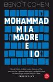 Mohammad, mia madre e io Ebook di  Benoit Cohen