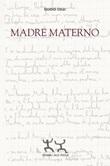 Madre materno Libro di  Guido Celli