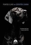 Puntos clave de geriatría canina Ebook di  Enrique Castells, José Rómulo Silva