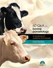 60 Q&A on bovine parasitology. A handbook of question and answers Ebook di  Aránzazu Meana, Francisco A. Rojo Vázquez