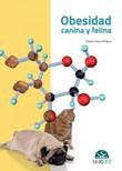 Obesidad canina y felina Ebook di  Roberto Elices Mínguez