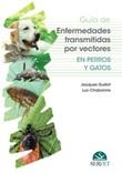 Guía de enfermedades transmitidas por vectores en perros y gatos Ebook di  Jacques Guillot, Luc Chabanne