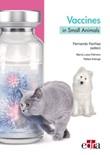 Vaccines in small animals. Boosting the immune response Ebook di  Fernando Fariñas, Marisa Palmero, Rafael Astorga