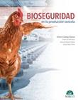 Bioseguridad en la producción avícola Ebook di  Antonio Callejo, Pedro Gil Sevillano, Samuel Novoa Villares, Sonia Téllez Peña