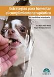Estrategias para fomentar el cumplimiento terapéutico en medicina veterinaria Ebook di  Eva María Pérez, Miguel Ángel Rodríguez