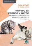 Guía Servet de manejo clínico. Prurito en perros y gatos: diagnóstico diferencial y manejo terapéutico Ebook di  Gustavo Machicote