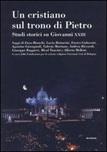 Un cristiano sul trono di Pietro. Studi storici su Giovanni XXIII