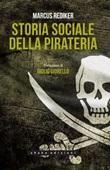 Storia sociale della pirateria Ebook di  Marcus Rediker