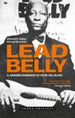 Leadbelly. Il grande romanzo di un re del blues Ebook di  Edmond G. Addeo, Richard M. Garvin