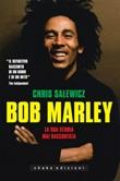 Bob Marley. La sua storia mai raccontata Ebook di  Chris Salewicz