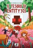 Il tesoro di Entity 303. Un mondo di cubi Libro di MatteoFire97, Giulia Monti