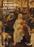Leonardo da Vinci. From the Adoration of the Magi to the Annunciation Libro di  Raffaele Monti