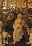 Leonardo da Vinci. Von der Anbetung der Könige zur Mariae Verkündigung Libro di  Raffaele Monti
