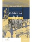 Codice 602. Rivista dell'Istituto Superiore di Studi Musicali «Luigi Boccherini» (2019). Vol. 10: Libro di