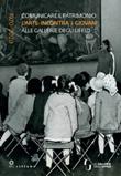 Comunicare il patrimonio: l'arte incontra i giovani alle Gallerie degli Uffizi. 1970-2020 Libro di