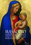 Masaccio. Madonna del solletico. L'eredità del cardinal Antonio Casini, principe senese della Chiesa Libro di