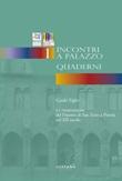La ricostruzione del Duomo di San Zeno a Pistoia nel XII secolo. Incontri a Palazzo. Vol. 1: Libro di  Guido Tigler