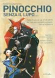 Pinocchio senza il lupo... Fiaba musicale per voce recitante, coro e orchestra Libro di  Severino Zannerini
