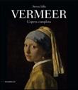 Jan Vermeer. L'opera completa Libro di