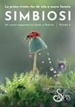 Simbiosi. Un nuovo rapporto tra uomo e natura. Ediz. illustrata. Vol. 4: Libro di