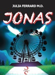 Jonas Libro di  Julia Ferrard M.D.
