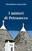 I misteri di Petrasecco Libro di  Massimiliano Limonciello