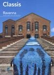 Classis Ravenna. Museo della città e del territorio Libro di