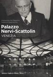 Palazzo Nervi-Scattolin. Venezia Libro di  Alessandro De Magistris, Federico Deambrosis