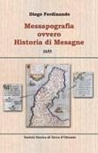 Messapografia ovvero historia di Mesagne. Testo latino a fronte. Ediz. bilingue Libro di  Diego Ferdinando