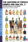 The uniforms of french armies 1690-1894. Vol. 5: Libro di  Constance Lienhart