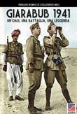 Giarabub 1941. Un'oasi, una battaglia, una leggenda Libro di  Pierluigi Romeo di Colloredo Mels