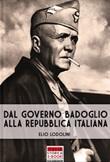 Dal Governo Badoglio alla Repubblica Italiana Libro di  Elio Lodolini