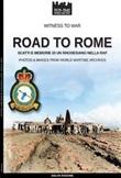 Road to Rome. Scatti e memorie di un rhodesiano nella RAF. Ediz. illustrata Libro di  Salvo Fagone