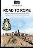Road to Rome. Shots and memories of a rhodesian in the RAF. Ediz. illustrata Libro di  Salvo Fagone