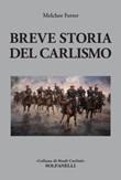 Breve storia del carlismo Libro di  Melchor Ferrer
