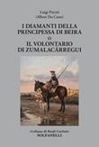 I diamanti della principessa di Beira o Il volontario di Zumalacárregui Libro di  Albert Du Casse, Luigi Previti