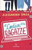 Il codice delle ragazze Libro di  Alessandra Spada